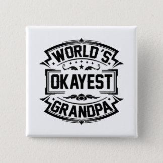 Bóton Quadrado 5.08cm Vovô do Okayest do mundo