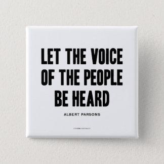 Bóton Quadrado 5.08cm Voz das pessoas da resistência de Haymarket
