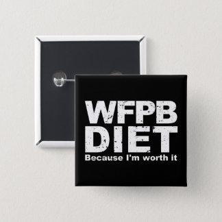 Bóton Quadrado 5.08cm WFPB que eu valer a pena (branco)