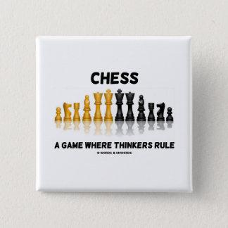 Bóton Quadrado 5.08cm Xadrez um jogo onde os pensadores ordenam (o grupo