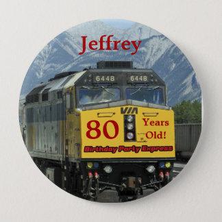 Bóton Redondo 10.16cm 80 anos velho, Pin do botão do aniversário do trem