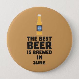 Bóton Redondo 10.16cm A melhor cerveja é em junho Z1u77 fabricado