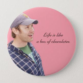 Bóton Redondo 10.16cm A vida é caixa do likea dos chocolates