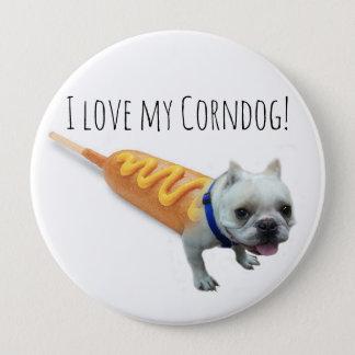 Bóton Redondo 10.16cm Ame meu botão pequeno do corndog do buldogue