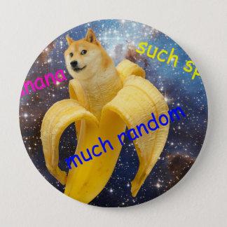 Bóton Redondo 10.16cm banana   - doge - shibe - espaço - uau doge