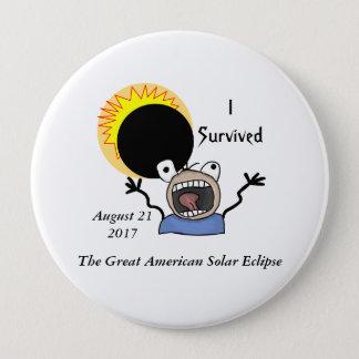 Bóton Redondo 10.16cm Edição da sobrevivência do eclipse 2017 solar