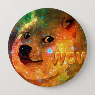 Bóton Redondo 10.16cm espaço - doge - shibe - uau doge