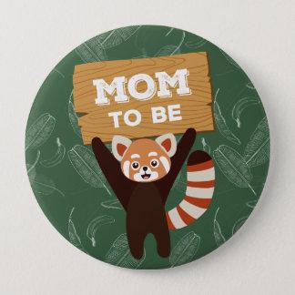 Bóton Redondo 10.16cm Mamã da panda vermelha a ser botão do chá de