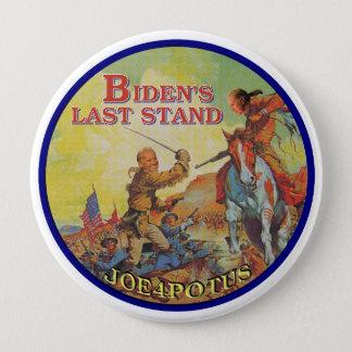 Bóton Redondo 10.16cm O último suporte de Biden