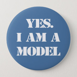 Bóton Redondo 10.16cm Sim. Eu sou um modelo