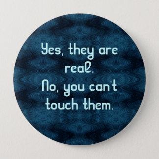 Bóton Redondo 10.16cm Sim, são reais. Não, você não pode tocar n