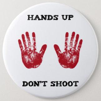Bóton Redondo 15.24cm As mãos acima não disparam, a solidariedade para
