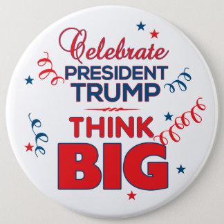 Bóton Redondo 15.24cm Comemore o presidente Trunfo. Pense o botão grande