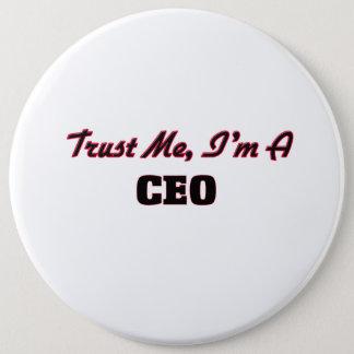 Bóton Redondo 15.24cm Confie que eu mim é um CEO