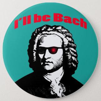 Bóton Redondo 15.24cm Eu serei Bach