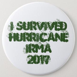 Bóton Redondo 15.24cm Eu sobrevivi ao furacão Irma 2017
