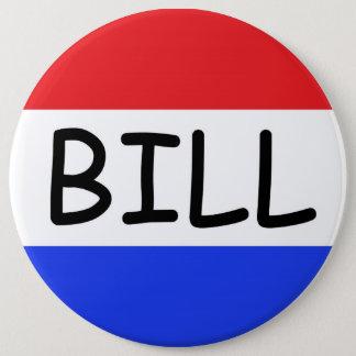 Bóton Redondo 15.24cm Eu sou apenas um botão de Bill (de Capitol Hill)