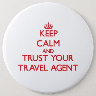 Bóton Redondo 15.24cm Mantenha a calma e confie seu agente de viagens