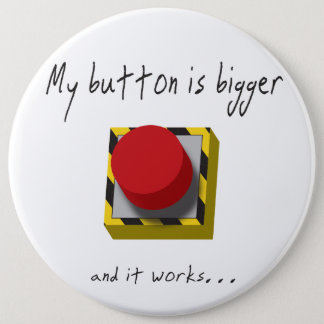 Bóton Redondo 15.24cm Meu botão é mais grande