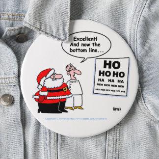 Bóton Redondo 15.24cm Papai noel & botão engraçados do optometrista