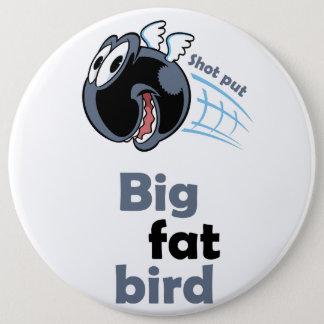 Bóton Redondo 15.24cm Pássaro psto tiro gordo grande