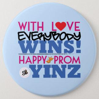 Bóton Redondo 15.24cm Pin mega do botão de Yinz do baile de formatura