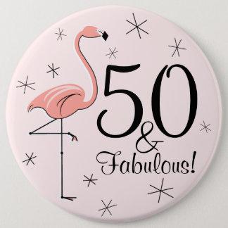 """Bóton Redondo 15.24cm Rosa """"50 do flamingo e fabulosos!"""" botão"""