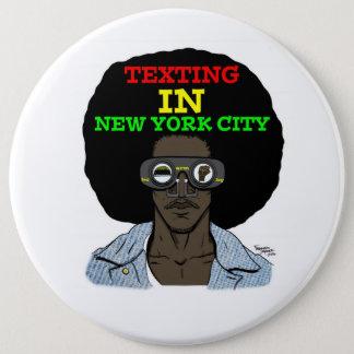 Bóton Redondo 15.24cm Texting na Nova Iorque (recordações do filme)