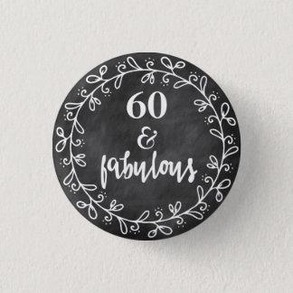 Bóton Redondo 2.54cm 60 & fabuloso - 60th botão do costume do
