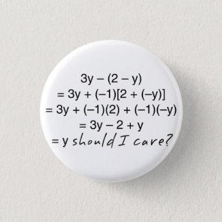 Bóton Redondo 2.54cm A álgebra porque deve humor do cuidado de I
