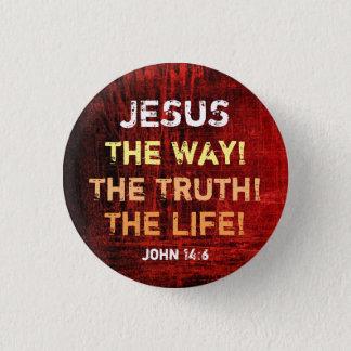 Bóton Redondo 2.54cm A maneira a verdade a vida