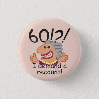 Bóton Redondo 2.54cm Aniversário da descrição engraçada 60th