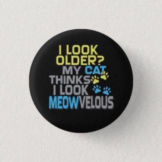 Bóton Redondo 2.54cm Aniversário engraçado - slogan do CAT