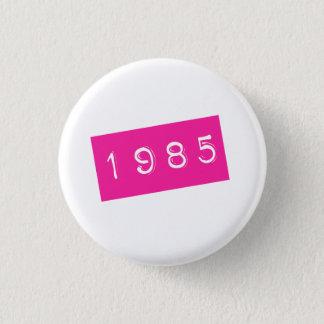 Bóton Redondo 2.54cm Aniversário gráfico retro cor-de-rosa de Birthyear