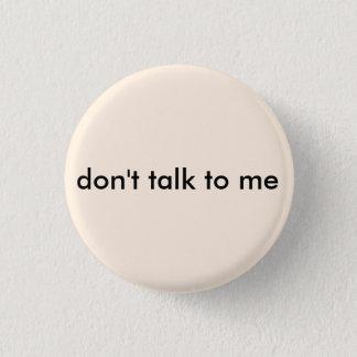 Bóton Redondo 2.54cm Anti-social não me fale o botão