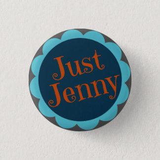 Bóton Redondo 2.54cm Apenas Pin de Jenny