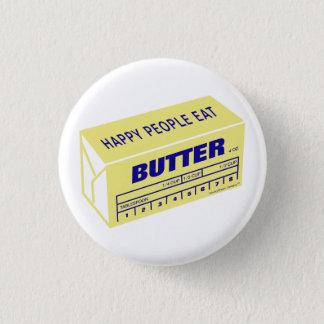 Bóton Redondo 2.54cm As pessoas felizes comem a manteiga (azul)