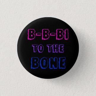 Bóton Redondo 2.54cm B-B-Bi ao crachá do osso