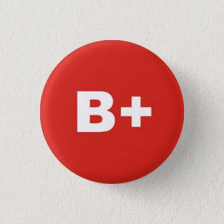 Bóton Redondo 2.54cm B+ Crachá positivo do Rh do tipo/grupo de sangue