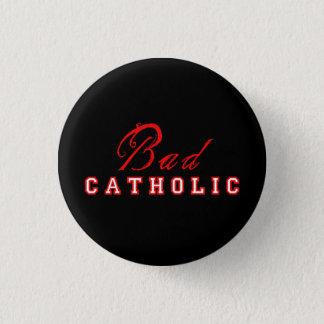 Bóton Redondo 2.54cm Botão católico mau