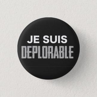 Bóton Redondo 2.54cm Botão deplorável de Je Suis (redondo)