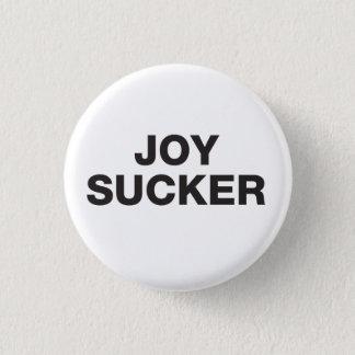 Bóton Redondo 2.54cm Botão do otário da alegria