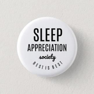 Bóton Redondo 2.54cm Botão engraçado da sociedade da apreciação do sono