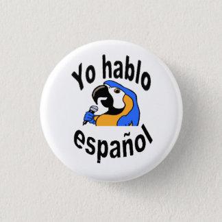"""Bóton Redondo 2.54cm Botão espanhol - o papagaio diz de """"o español do"""