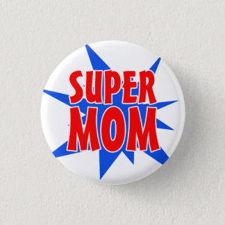 Bóton Redondo 2.54cm Botão super do dia das mães da mamã