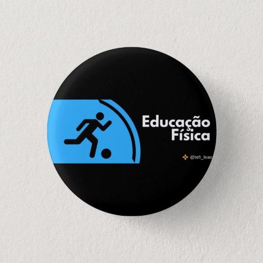 Bóton Redondo 2.54cm Botton - Educação Física