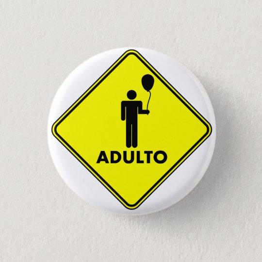 "Bóton Redondo 2.54cm Broche ""ADULTO"", 3,2 Cm"