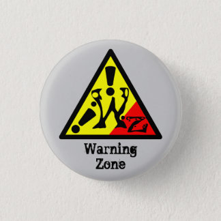 Bóton Redondo 2.54cm Buttom Warning Zone
