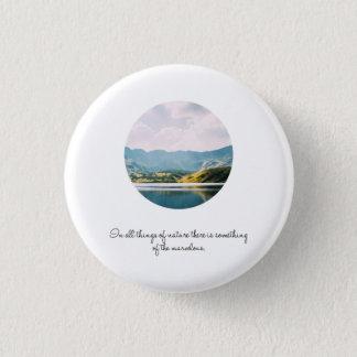 Bóton Redondo 2.54cm Citações inspiradas da foto do círculo da montanha