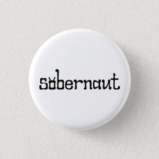Bóton Redondo 2.54cm Crachá/botão pequenos de Sobernaut